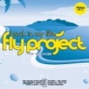 Fly Project - Back In My Life (Alex Nocera & Luca Belloni Remix)