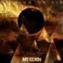 Mt. Eden - Chasing