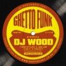 DJ Wood - High Styles