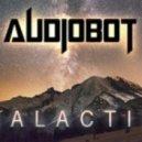Audiobot - Galactic (Original Mix)