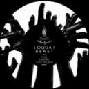 Loquai  - Beast (Faskil Remix)