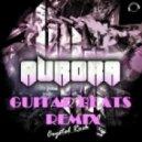 Crystal Rock - Aurora (Guitar Beats - Daniel Beats REMIX)