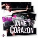 Biank - Dame Tu Corazon (Extended Mix)