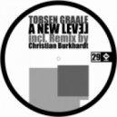 Tobsen Graale - A New Level (Christian Burkhardt Remix)