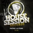 Patric La Funk - Flux (Original Mix)