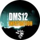 Dms12 - Infatuation (Original Mix)