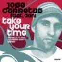 Jose Carretas Feat. Dani - Take Your Time (Vocal Mix)