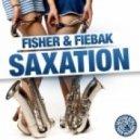 Fisher, Fiebak - Saxation (Original Mix)