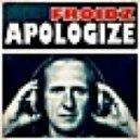 FROIDZ - Apologize (Extended Mix)