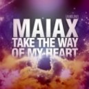Maiax - Take The Way Of My Heart (Ronald Rossenouff feat. Wilgenis Vergara Venezuela Remix)