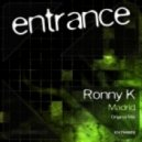 Ronny K - Madrid (Original Mix)