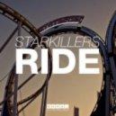 Starkillers - Ride (Original Mix)