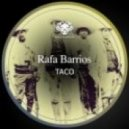 Rafa Barrios - Taco (Original Mix)