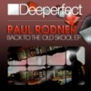 Paul Rodner - Soul Cries Out Halleluja (Original Mix)