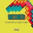 Mesmer - Nowhere (Original mix)