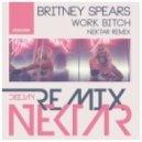 Britney Spears - Work Bitch (Nektar Remix)