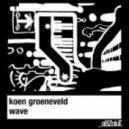 Koen Groeneveld - Wave (Koen Groeneveld & Quentin Rodriguez Remix)