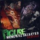 Figure - Are You Afraid Of The Dark (Phrenik Remix)