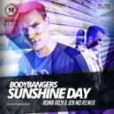 Bodybangers - Sunshine Day  (Roma Rich & Jen Mo Remix)