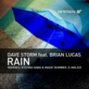 Dave Storm, Brian Lucas - Rain (Original mix)