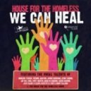 House For The Homeless - We Can Heal (Rhemi Dub Mix)