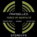 Frangellico - Force of Inertia (Original Mix)