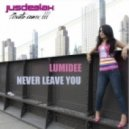 Lumidee - Never Leave You (Jus Deelax Private Remix)