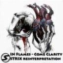 In Flames - Come Clarity (Strix Reinterpretation)