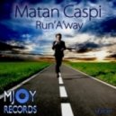 Matan Caspi - Run'a'way (Carlos Russo Sunrise Mix)