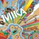 Mika - Relax (Take It Easy) (Da Rave Remix 2014)