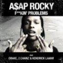A$AP Rocky  - Fuckin' Problem (Truth Remix)