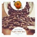 James Woods - Coffee With You (Original 7AM Mix)