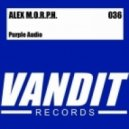 Alex M.O.R.P.H. - Purple Audio (Andy Duguid Remix)