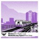 Motta - How Deep  (feat. Lazy Eyes - Original Mix)