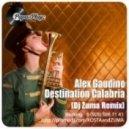Alex Gaudino - Destination Calabria (Zuma Remix)