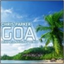 Chris Parker  - GOA (Mike Mill & Tigrov Remix)