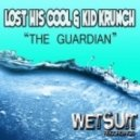 Lost His Cool, Kid Krunch - The Guardian (Original Mix)