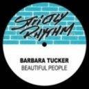 Barbara Tucker - Beautiful People (Three Device NU Deep Mix)