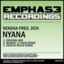 Hensha pres. DCH - Nyana (Dereck Recay Remix)