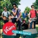 The VAMPS - Can We Dance (Slayback Bootleg)