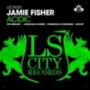 Jamie Fisher - Acidic (Jonathan Ulysses Remix)