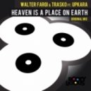 Walter Fargi, Trasko - Heaven Is A Place On Earth (Original Mix)