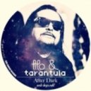 Tito & Tarantula - After Dark (Auto Boys Edit)