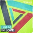Grum  -  In Love  (Brett Gould Remix)