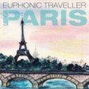 Euphonic Traveller - Au Revoir Paris (Original mix)