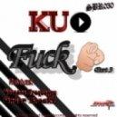 Kuplay - Fuck U (UNDER BREAK Remix)