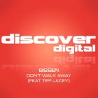 Bissen ft. Tiff Lacey - Don't Walk Away (Peter Hulsmans Premium Rush)