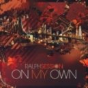 Ralph Session - Work (Original Mix)
