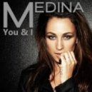 Medina - You and I  (Leffix Remix)