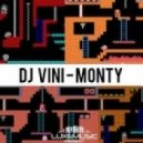 Dj Vini - Monty (Original mix)